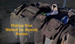 How to Pick a Pocket for Your Wetsuit