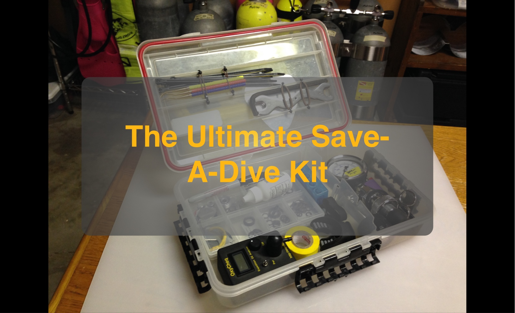 How to build the ultimate save a dive kit