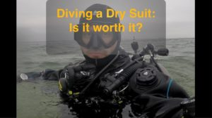 Drysuit Diving: It's awesome